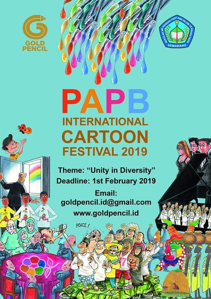 Unity in Diversity PAPB International Cartoon Festival 2019, Indonesia In commemoration of its 15th Anniversary, SMP IT (Junior High School) PAPB Semarang in collaboration with the Gold Pencil Indonesia, will hold